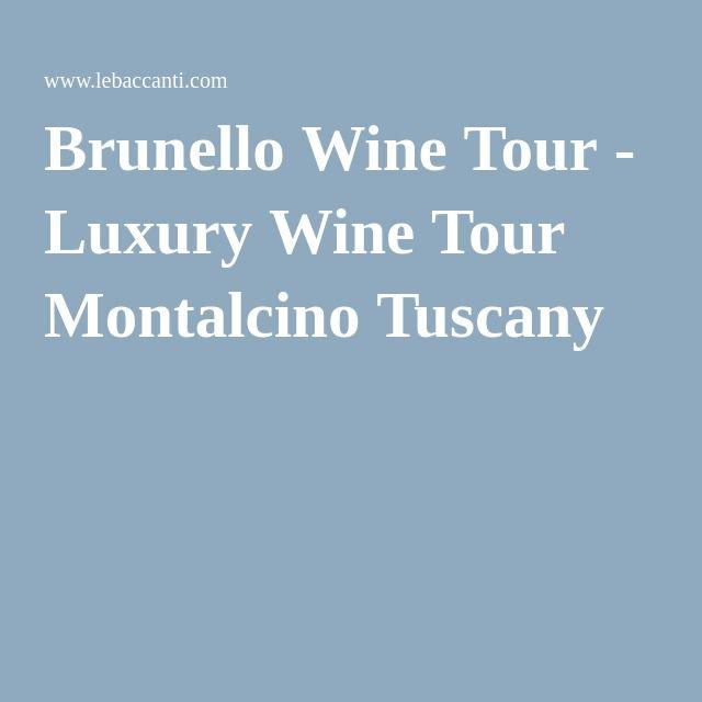 Brunello Wine Tour - Luxury Wine Tour Montalcino Tuscany