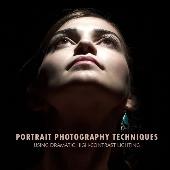 Portrait Photography Techniques Using Dramatic High Contrast Lighting