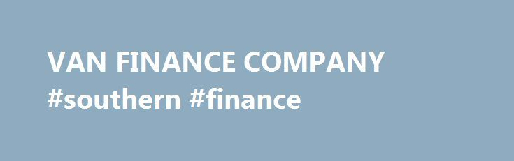 VAN FINANCE COMPANY #southern #finance http://finance.remmont.com/van-finance-company-southern-finance/  #van finance # Van Finance – 100 Used Vans – From ONLY £99 DEPOSIT Van Finance – Over 100 Quality Used Vans in Stock Now Here at the van finance company we have over 100 quality used vans in stock ranging from Citroen Berlingo up to 4.5 meter Mercedes Sprinters, as we always carry an […]