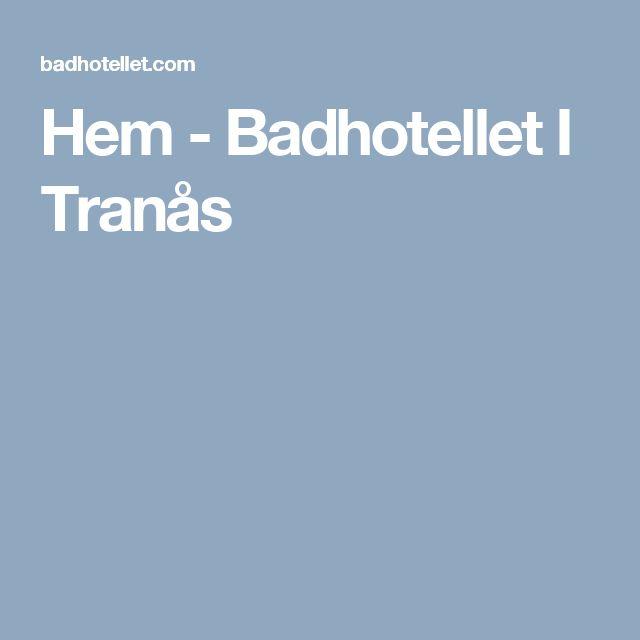 Hem - Badhotellet I Tranås