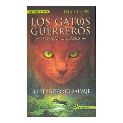 Los Gatos Guerreros 1 En Territorio Salvaje