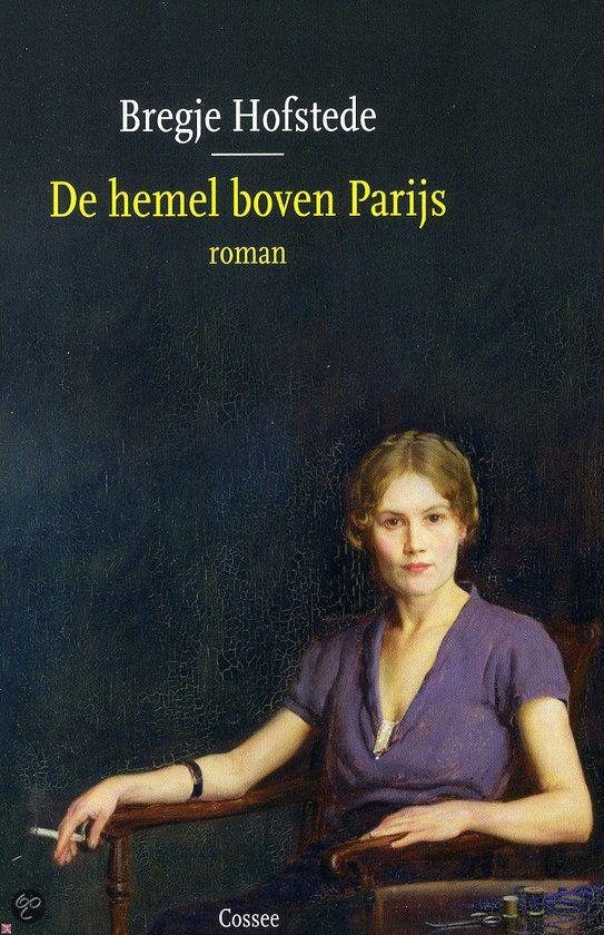 bol.com | De hemel boven Parijs, Bregje Hofstede | 9789059364974 | Boeken