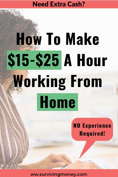 How To Make $15-$25 A Hour Working From Home