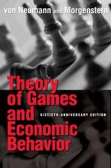 Theory of Games and Economic Behavior     John von Neumann & Oskar Morgenstern