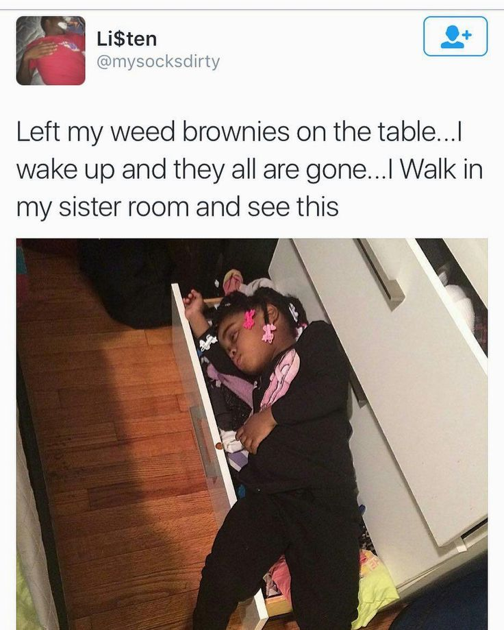 """It's like my grandpa used to say, """"Never lose sight of your weed brownies"""""""