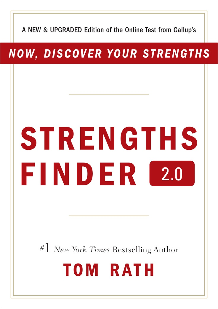 StrengthsFinder 2.0  By Tom Rath --    Gallup introduced the first version of its online assessment, StrengthsFinder, in the 2001 bestseller Now, Discover Your Strengths. StrengthsFinder 2.0 unveils the new and improved version of this popular assessment and language of 34 themes, as well as hundreds of strategies for applying your strengths.
