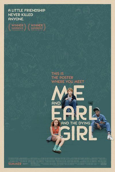 Me and Earl and the Dying Girl Movie Poster ****