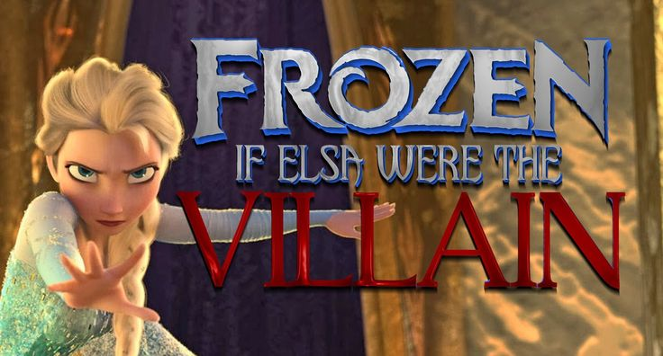 IF ELSA WERE THE VILLAIN OF FROZEN (SPOILERS) // HOLY CRUMBS O_O