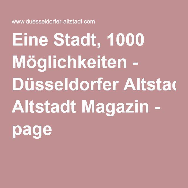 Eine Stadt, 1000 Möglichkeiten - Düsseldorfer Altstadt Magazin - page 7