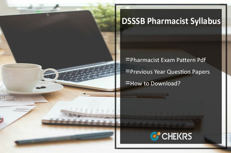 DSSSB Pharmacist Syllabus 2017 Previous Question Papers Pdf
