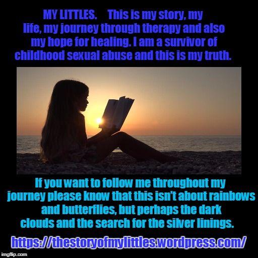 Childhood, sexual abuse, rape, hope, healing, strength, honesty, and