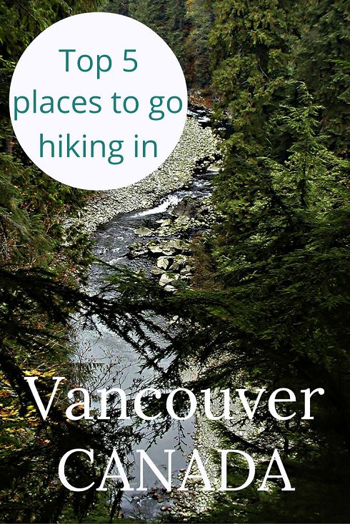 Adoration 4 Adventure's top 5 places to go hiking in Vancouver, Canada. All recommended hiking spots are within a thirty minute drive from Vancouver.