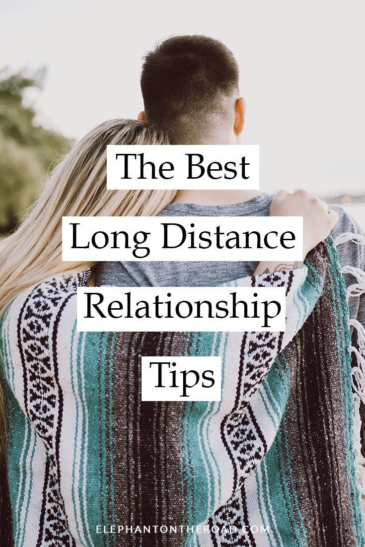 The Best Long Distance Relationship Tips | Marriage,Dating