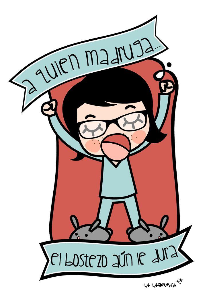 Ilustración/Illustration.  A quien madruga... ¡el bostezo aún le dura!  www.laladronadeestrellas.com