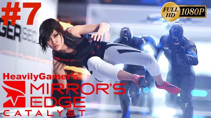 Mirror's Edge Catalyst Gameplay Walkthrough (PC) Part 7:Family Matters/M...