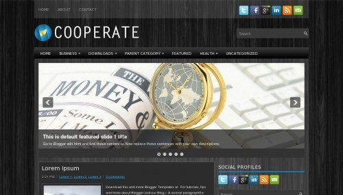 Cooperate is a free blogger template adapted from WordPress with 2 columns, right sidebar, slideshow, social bookmarking icons, posts thumbnails, tabs and drop down menu.