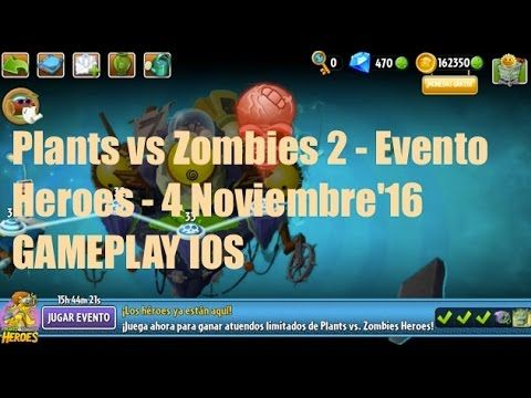 Plants vs Zombies 2 - Evento heroes - 5 Noviembre'16 - GAMEPLAY IOS