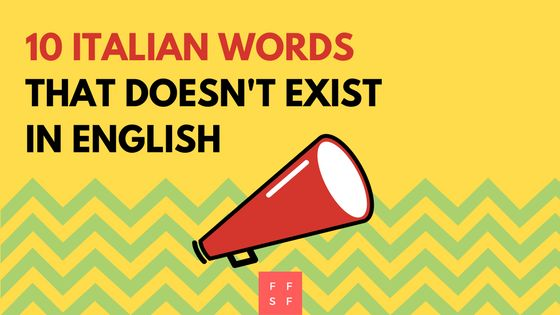 10 Italian words that doesn't exist in English