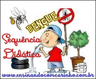 Ensinando com Carinho: Sequência Didática de combate a dengue