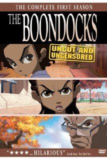 The Boondocks Poster  Based on the comic strip, Huey and Riley move away from the city and out to the suburbs with their irascible grandfather. Biting socio-political commentary ensues.    Creator: Aaron McGruder  Stars: Regina King, John Witherspoon and Cedric Yarbrough | See full cast and crew