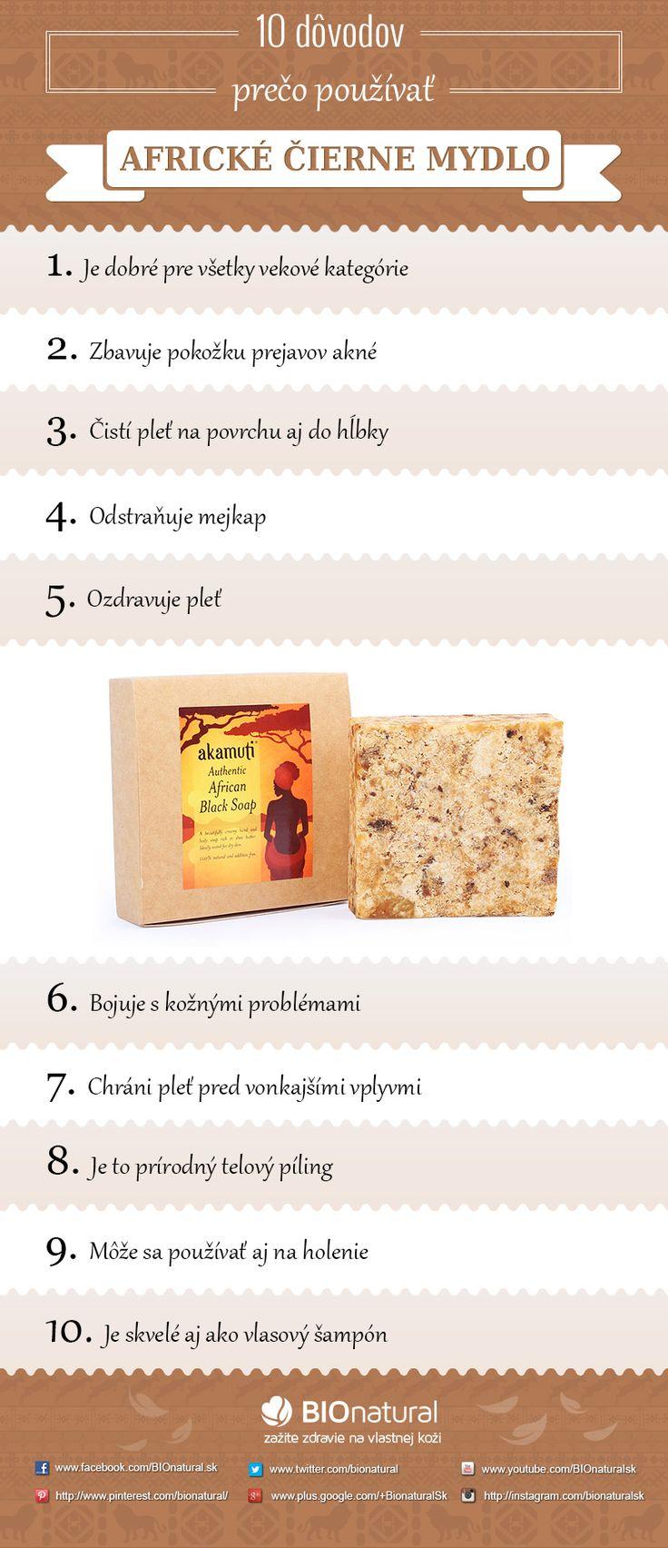 10 dôvodov prečo používať africké čierne mydlo http://www.bionatural.sk/a/10-dovodov-preco-pouzivat-africke-cierne-mydlo-infografika
