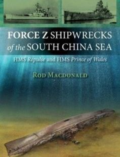 Force Z shipwrecks of the South China Sea: HMS Prince of Wales and HMS Repulse free download by Macdonald Rod ISBN: 9781849950954 with BooksBob. Fast and free eBooks download.  The post Force Z shipwrecks of the South China Sea: HMS Prince of Wales and HMS Repulse Free Download appeared first on Booksbob.com.