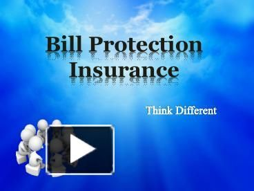 This presentation will show you how a bill protection insurance policy helps you in unforeseen circumstances and protect the lifestyle of insured. For more, just log on http://www.trueinsurance.com.au/bill-protection-insurance