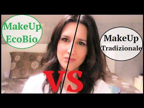 Sfida Makeup: EcoBio VS Tradizionale...Chi Vincerà??