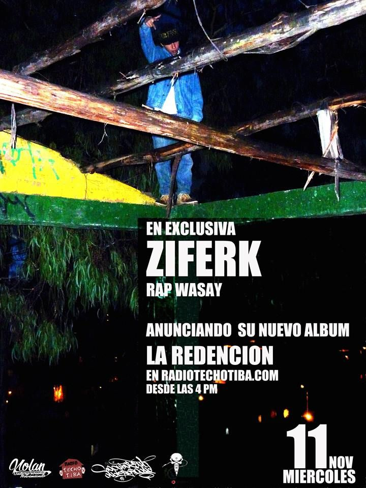 ZIFERK RAP WASAY este miercoles en nuestro programa radial anunciando su nuevo album LA REDENCION a las 4 pm ya saben bien sintonizados.... tracks en vivo y cada vez mas contenido MOVIMIENTO UNDERGROUND BTA