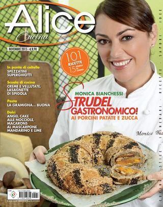 Alice cucina novembre 2015 ricette nuove ricette e for Alice cucina ricette