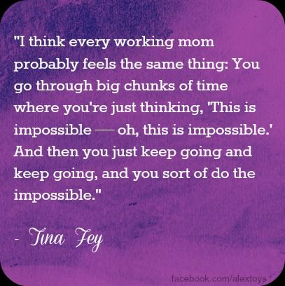 for every working mom! There's so much to juggle.constantly. but it always gets done!