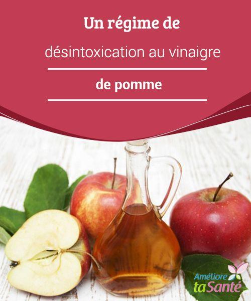 Un #régime de désintoxication au vinaigre de pomme Le# vinaigre de pomme aide à #diminuer #l'appétit et à dissoudre les graisses. Il est donc recommandé aux personnes qui souhaitent perdre du #poids manière saine.