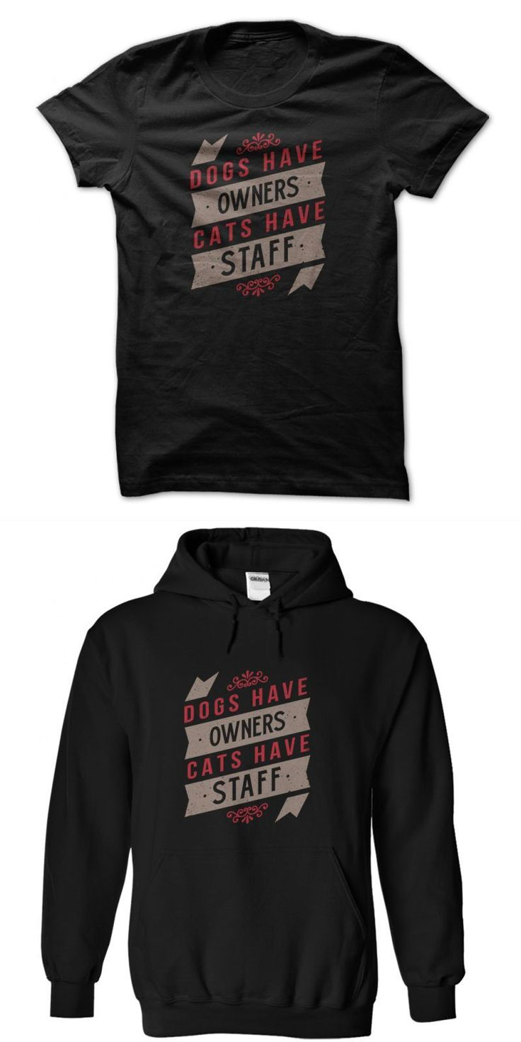 Dogs Have Owners Cats Have Staff 2 Colour Cat T Shirt 2015 ตาราง #cat #shirt #tony #stark #cat #t #shirt #malaysia #cat #zingano #t #shirt #gta #5 #cat #t #shirt