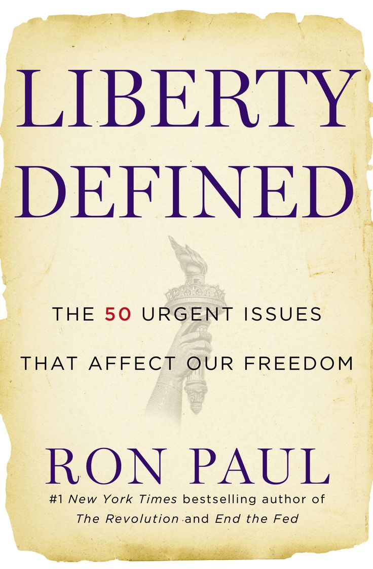Liberty Defined By Ron Paul!