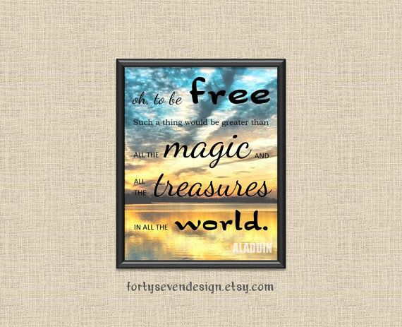 To Be Free  Aladdin / Genie Quote Printable Wall Art by FortySevenDesign