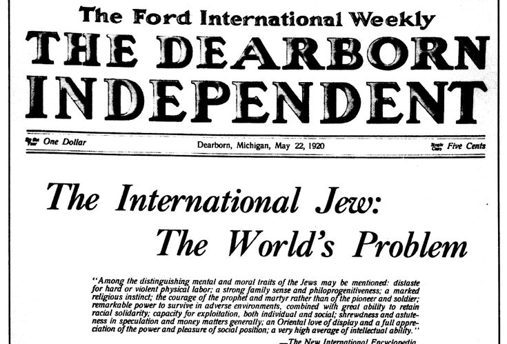 The Dearborn Independent ~ The International Jew: The Worlds Problem ~ by Henry Ford