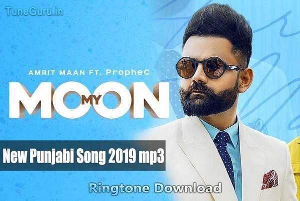 My Moon Amrit Maan Ringtone Ringtone Download Songs Romantic Songs