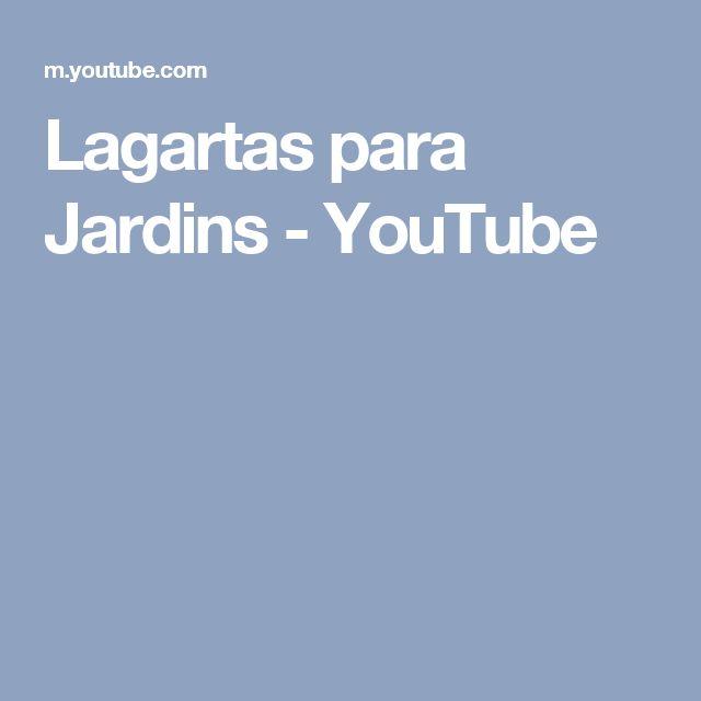 Lagartas para Jardins - YouTube