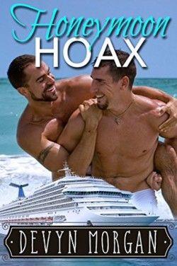 Honeymoon Hoax, Devyn Morgan.