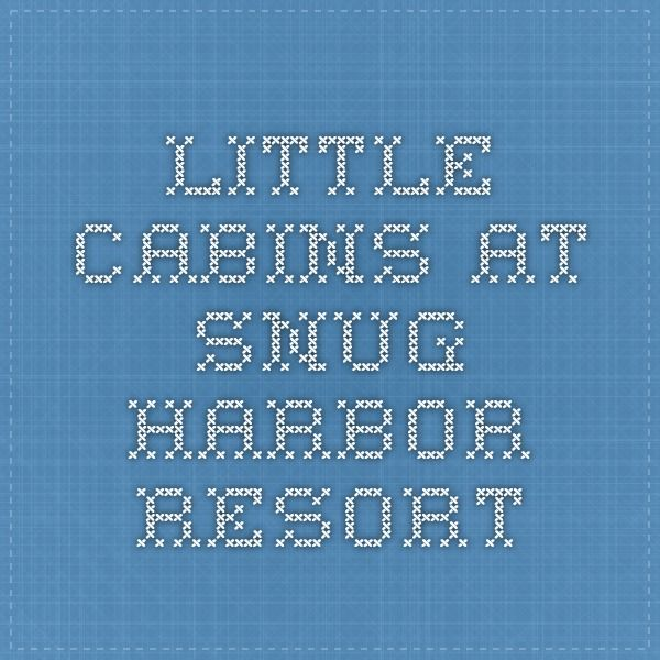 Little Cabins at Snug Harbor Resort. These cabins are so nice and I love the privacy! More photos and info in this link!