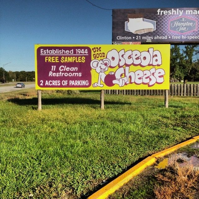 #osceola#cheese#11bathrooms#2acresofparking#priorities#billboard130 10/12/201302:20