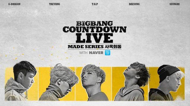 BIGBANG COUNTDOWN LIVE : with Naver V MADE SERIES [E]