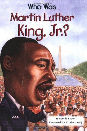 Biographies Genre. Who Was Martin Luther King, Jr.? by Bonnie Bader. An introduction to the life Martin Luther King, Jr. Including how he organized the Montgomery Bus Boycott and African American people across the country in support of the right to vote, desegregation, and other basic civil rights. Age Group: 2nd-4th Grade