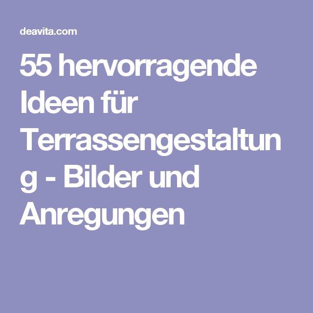 55 hervorragende Ideen für Terrassengestaltung - Bilder und Anregungen