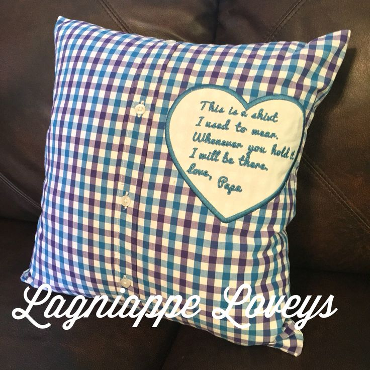 Embroidered Memory Pillow From Deceased Loved One S Shirt