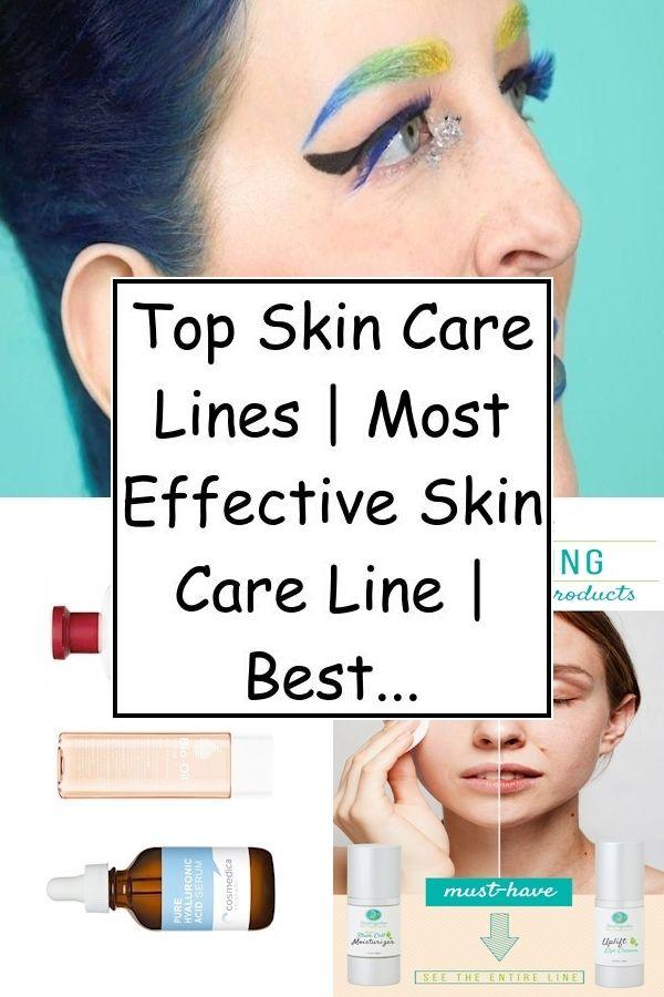 Top Skin Care Lines Most Effective Skin Care Line Best Skin Care In Usa In 2020 Top Skin Care Products Good Skin Skin Care