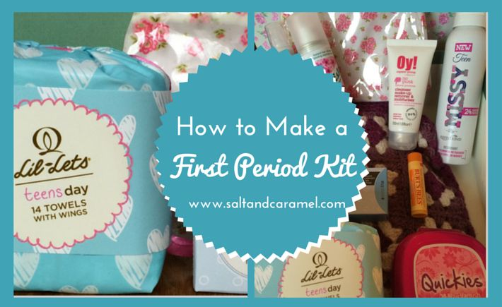 Make a First Period Kit ... and help your daughter prepare for this momentous change in your life