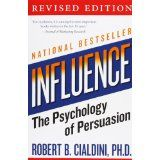 Influence: The Psychology of Persuasion (Collins Business Essentials) (Paperback)By Robert B. Cialdini