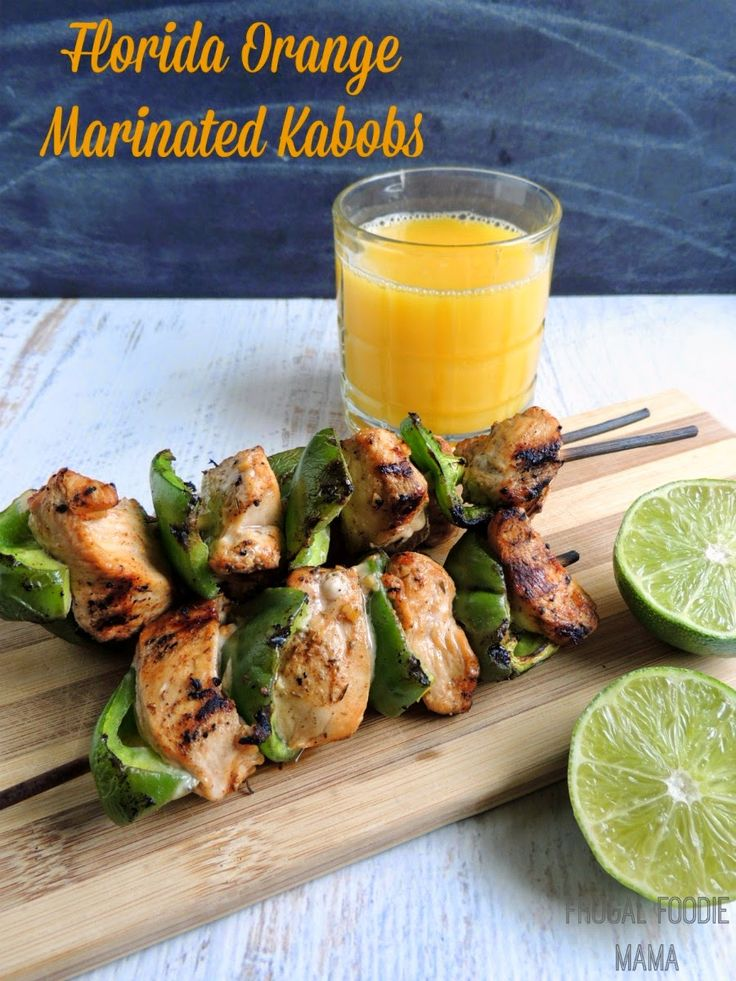 Florida Orange Marinated Kabobs- This simple chicken marinade takes ...