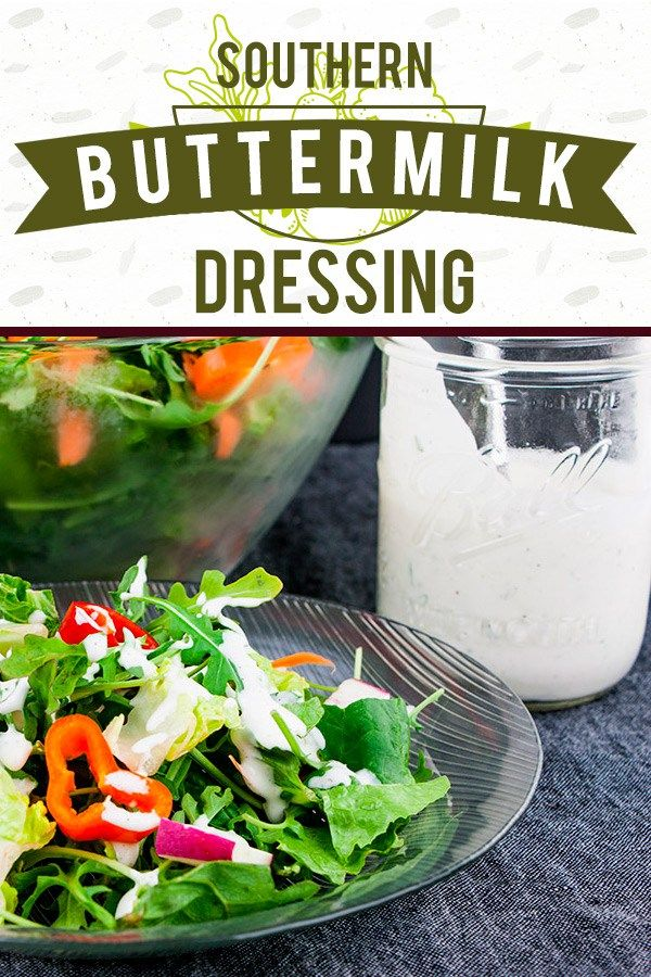 Southern Buttermilk Dressing So Simple To Make You Will Never Purchase Store Bought Again A Creamy Buttermilk Dressing Yummy Salad Recipes Dressing Recipe